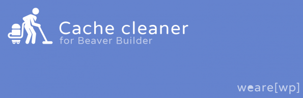 Cache Cleaner wearewp