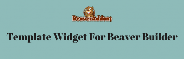 template widgetforbeaver builder