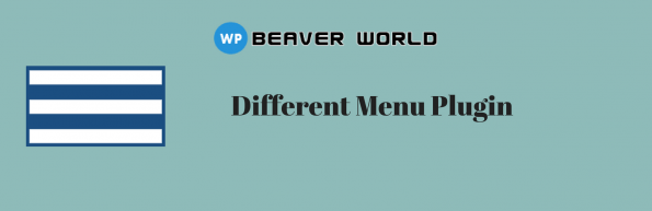 Beaver World different menu plugin
